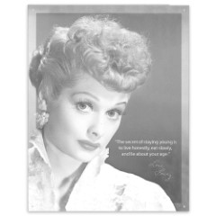 """Lucille Ball """"Secret of Staying Young"""" Tin Sign"""