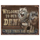 Welcome to our Den Tin Sign with Wolf Graphics - 16 in x 12 1/2 in