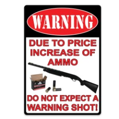 Warning-Due To The Price Increase Sign