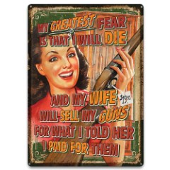 Wife Will Sell Guns Tin Sign – Embossed Features, Weatherproof Finish, Rolled Edges, Pre-Punched Mounting Holes