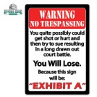 """Exhibit A"" Tin Sign"