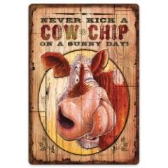 Never Kick A Cow Chip Tin Sign