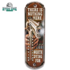 "Nothing Worth Dying For Tin Thermometer – Licensed Artwork, Four-Color Process, Weather-Proof, Indoor/Outdoor – 5""X17"""