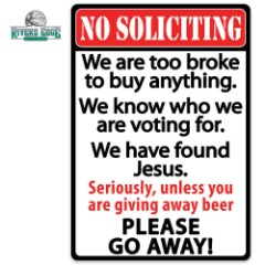 No Soliciting Go Away Tin Sign