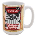 Due To Price Increase Of Ammo Mug