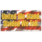 """""""United We Stand, Divided We Fall"""" 4"""" x 8"""" Waterproof Car Magnet"""