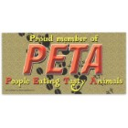"""PETA - People Eating Tasty Animals"" 4"" x 8"" Waterproof Car Magnet"